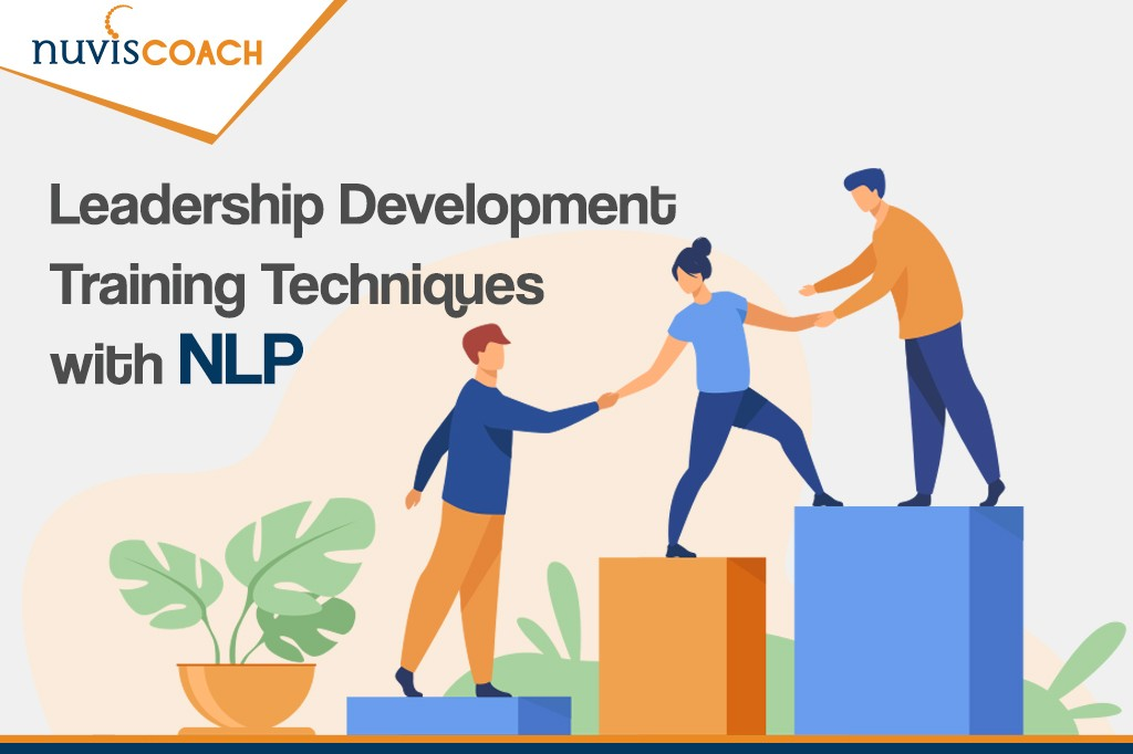 Leadership Development Training Techniques with NLP