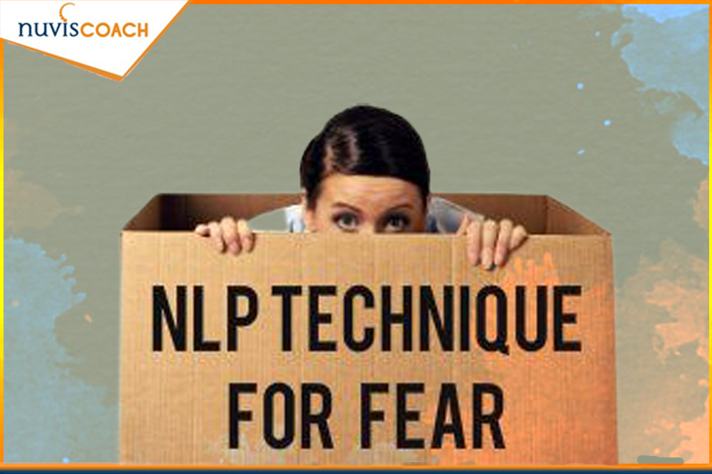 What is NLP Techniques for Fear